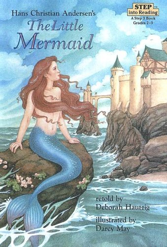 Little Mermaid: A Step 3 Book (0606140093) by Hautzig, Deborah; Andersen, Hans Christian