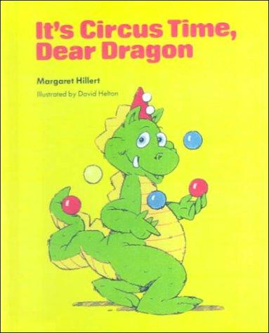 9780606140331: It's Circus Time, Dear Dragon