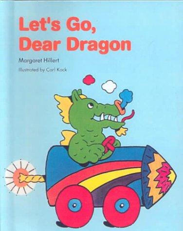 9780606140355: Let's Go, Dear Dragon