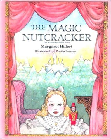 The Magic Nutcracker (9780606140447) by Margaret Hillert