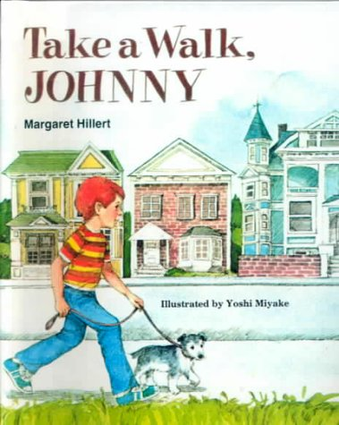 Take a Walk, Johnny (0606140492) by Margaret Hillert