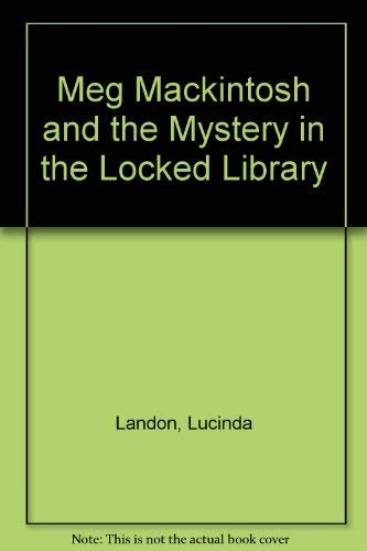 9780606141413: Meg Mackintosh and the Mystery in the Locked Library
