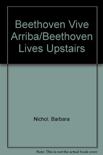 9780606141604: Beethoven Vive Arriba/Beethoven Lives Upstairs