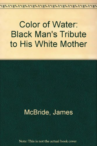 9780606141819: Color of Water: Black Man's Tribute to His White Mother
