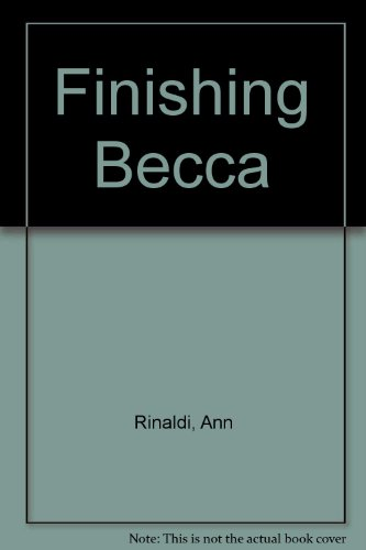9780606142076: Finishing Becca