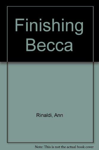 9780606142076: Finishing Becca