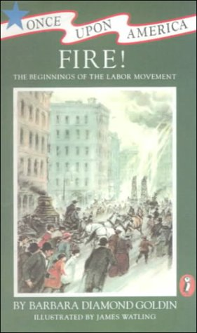 9780606142083: Fire: The Beginnings of the Labor Movement