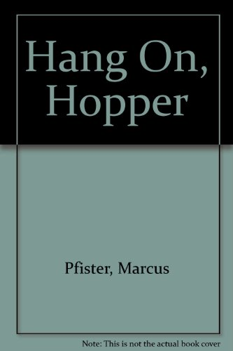 9780606142236: Hang On, Hopper