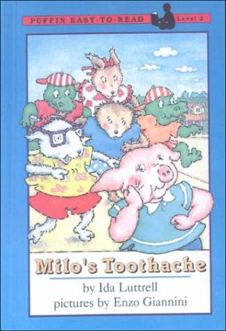 9780606142694: Milo's Toothache
