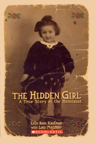 9780606143158: The Hidden Girl: A True Story Of The Holocaust (Turtleback School & Library Binding Edition)