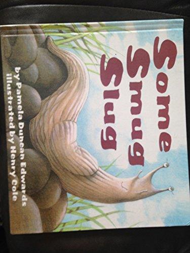 9780606143189: Some Smug Slug