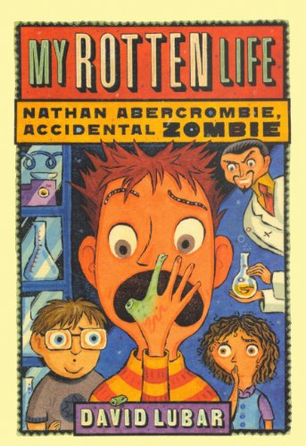 9780606143301: My Rotten Life (Nathan Abercrombie, Accidental Zombie)