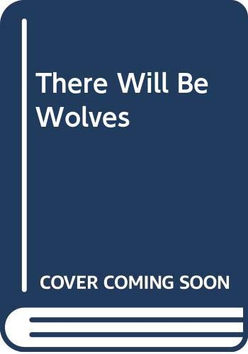 9780606143493: There Will Be Wolves