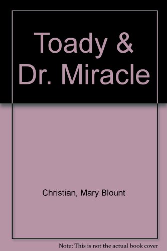 9780606143523: Toady & Dr. Miracle