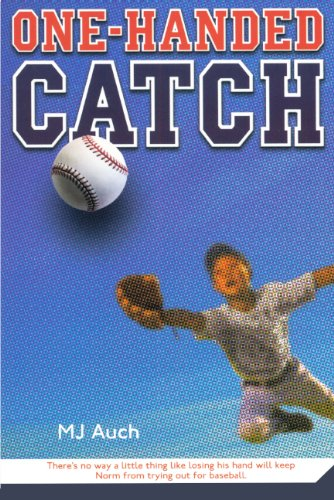One-Handed Catch (Turtleback School & Library Binding Edition) (0606143688) by Mary Jane Auch