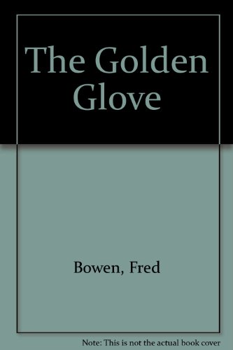 9780606143776: The Golden Glove
