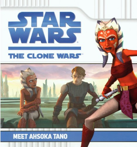 9780606144001: Meet Ahsoka Tano (Turtleback School & Library Binding Edition) (Star Wars: Clone Wars (Pb))