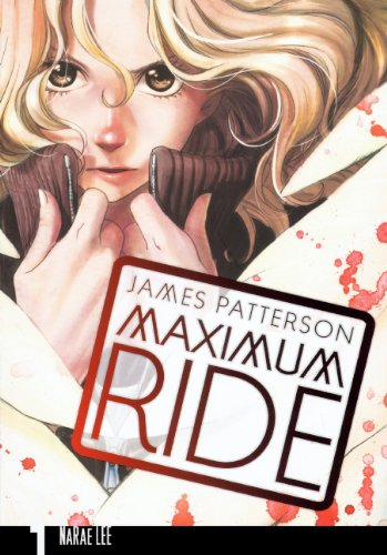 9780606144414: Maximum Ride Manga, Volume 1 (Turtleback School & Library Binding Edition) (Maximum Ride (Yen Press))