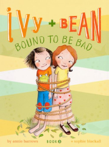 9780606144735: Bound To Be Bad (Turtleback School & Library Binding Edition) (Ivy + Bean)