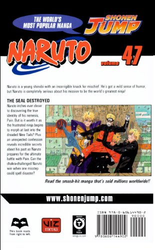 9780606144902: Naruto, Volume 47: The Seal Destroyed (Naruto (Pb))