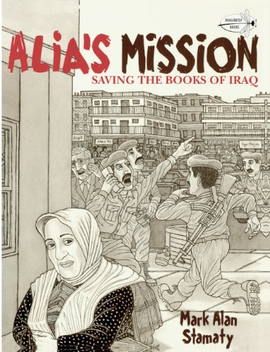 Alia's Mission: Saving The Books Of Iraq (Turtleback School & Library Binding Edition) (Read to a Child!: Level 2) (0606145516) by Stamaty, Mark Alan