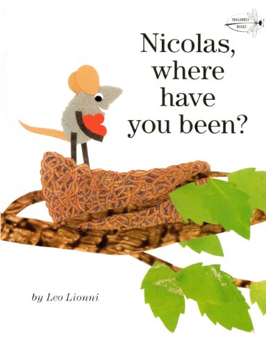 9780606145527: Nicolas, Where Have You Been? (Turtleback School & Library Binding Edition) (Read to a Child!: Level 2)