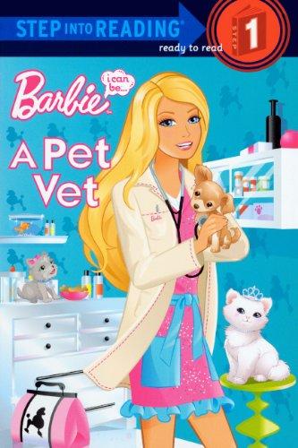 I Can Be A Pet Vet (Turtleback School & Library Binding Edition) (Barbie (Pb)): Man-Kong, Mary