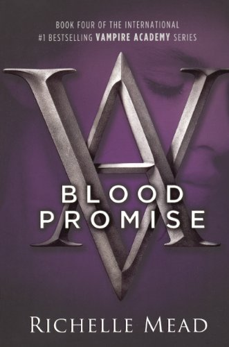 9780606145657: Blood Promise (Turtleback School & Library Binding Edition) (Vampire Academy (Prebound))