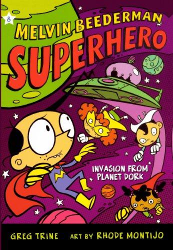 9780606146074: Invasion from Planet Dork (Turtleback School & Library Binding Edition) (Melvin Beederman Superhero (Pb))