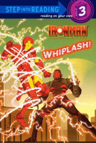9780606146500: Iron Man Armored Adventures: Whiplash! (Ironman Armored Adventures-Step Into Reading Step 3)