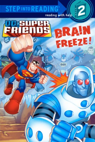 9780606146517: Brain Freeze! (Turtleback School & Library Binding Edition) (Dc Super Friends: Step into Reading: Step 2)
