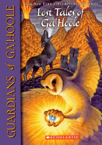 Lost Tales Of Ga'Hoole (Turtleback School & Library Binding Edition) (Guardians of Ga'hoole) (0606146792) by Kathryn Lasky