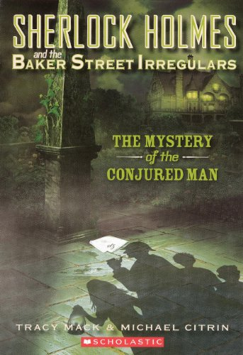 9780606147422: The Mystery of the Conjured Man (Sherlock Holmes and the Baker Street Irregulars)