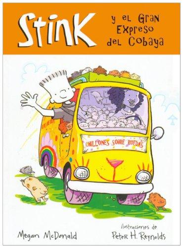 Stink y el Gran Expreso del Cobaya = Stink and the Great Guinea Pig Express (Prebound): Megan ...