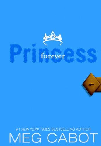 9780606147705: Forever Princess (Turtleback School & Library Binding Edition) (Princess Diaries (Pb))