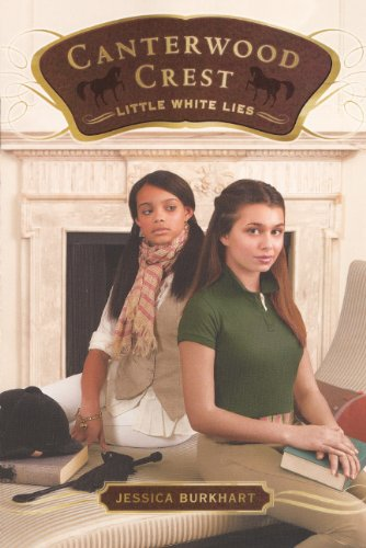 Little White Lies (Turtleback School & Library Binding Edition) (Canterwood Crest (Pb)): ...