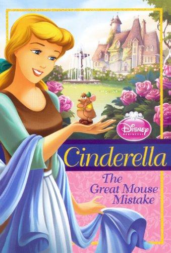 9780606148337: Cinderella: The Great Mouse Mistake (Disney Princess)