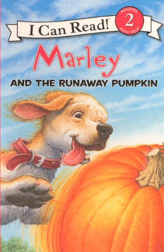 9780606148481: Marley And The Runaway Pumpkin (Turtleback School & Library Binding Edition) (I Can Read! 2)