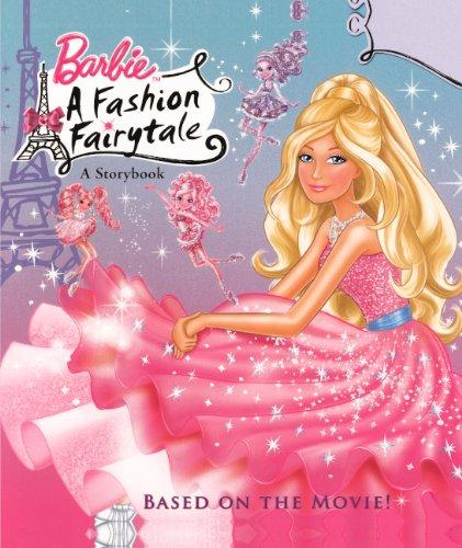 9780606148788: Barbie: A Fashion Fairytale (Turtleback School & Library Binding Edition) (Barbie (Random House))