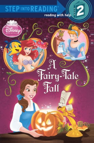 9780606148795: A Fairy-Tale Fall (Disney Princess) (Step Into Reading, Step 2)