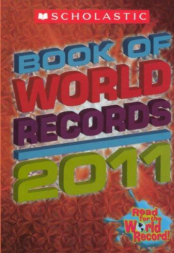 Scholastic Book of World Records 2011 (Turtleback School & Library Binding Edition) (Scholastic...
