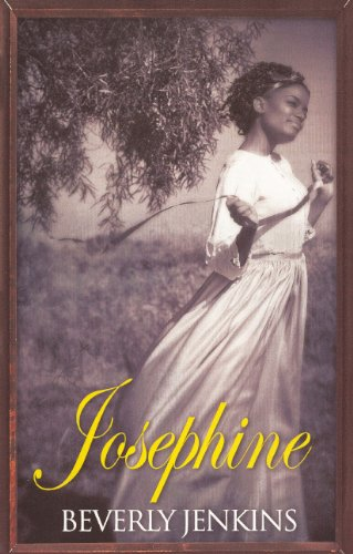 Josephine (Turtleback School & Library Binding Edition) (Kimani TRU (Pb)) (0606149015) by Beverly Jenkins