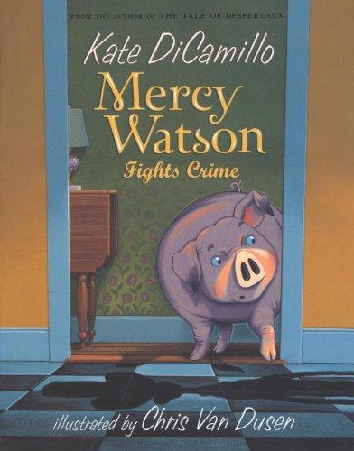 9780606149273: Mercy Watson: Fights Crime