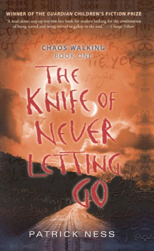 9780606149501: The Knife of Never Letting Go (Chaos Walking)