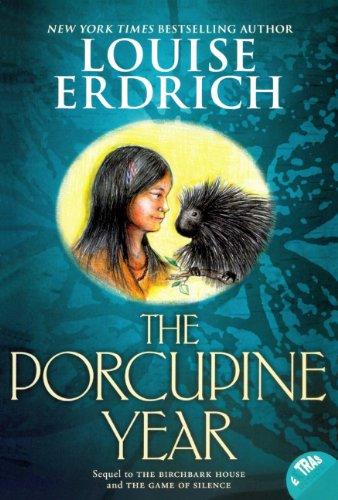 The Porcupine Year (Turtleback School & Library: Louise Erdrich