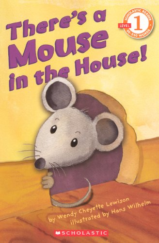 9780606150255: There's A Mouse In The House! (Turtleback School & Library Binding Edition) (Scholastic Reader - Level 1)