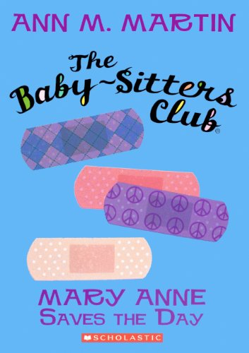 Mary Anne Saves The Day (Turtleback School & Library Binding Edition) (Baby-Sitters Club (Pb)) (0606150404) by Martin, Ann M.