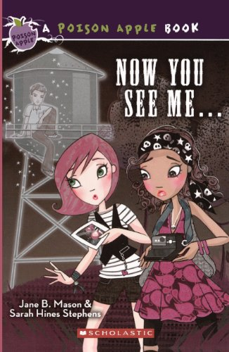 Now You See Me. (Turtleback School & Library Binding Edition) (Poison Apple Books (Pb)): Jane ...