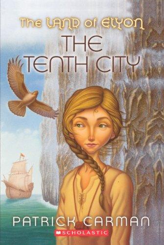 9780606150538: The Tenth City (Turtleback School & Library Binding Edition) (Land of Elyon (Pb))