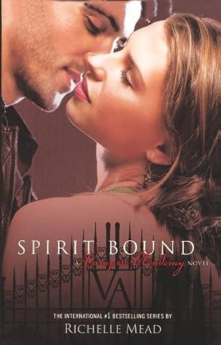 9780606150675: Spirit Bound (Vampire Academy)
